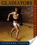 Gladiators | Ave Caesar, morituri te salutant! | Scoop.it