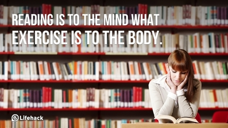 10 Benefits of Reading: Why You Should Read Every Day - Lifehack | Good News For A Change | Scoop.it