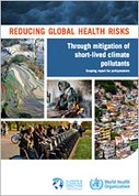 Reducing Global Health Risks from climate pollutants | WHO | Development, agriculture, hunger, malnutrition | Scoop.it