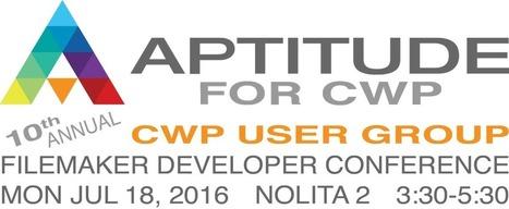 CWP User Group at the FileMaker Developer Conference [ jsfmp ] | FileMaker News | Scoop.it