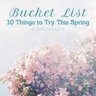 Bucket List: 10 Things to Try This Spring | Clipping Book PR | Scoop.it