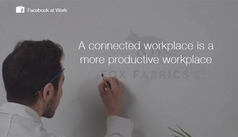 Facebook at Work : votre futur RSE ? - Parlons RH   Communication RH   Scoop.it