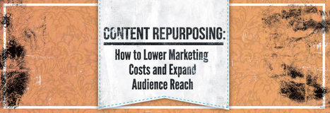 Content Repurposing: Lower Marketing Costs and Expand Reach by Vertical Measures | Personal Branding and Professional networks - @Socialfave @TheMisterFavor @TOOLS_BOX_DEV @TOOLS_BOX_EUR @P_TREBAUL @DNAMktg @DNADatas @BRETAGNE_CHARME @TOOLS_BOX_IND @TOOLS_BOX_ITA @TOOLS_BOX_UK @TOOLS_BOX_ESP @TOOLS_BOX_GER @TOOLS_BOX_DEV @TOOLS_BOX_BRA | Scoop.it