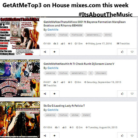 GetAtMe Top3Mixes on housemix.com GetAtMeNowThatsAMixxx ft Beyonce, Rihanna & MarqDean is #1 | GetAtMe | Scoop.it