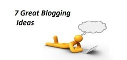 7 great blogging ideas which you can publish on your blog - NextWebLink | technews | Scoop.it