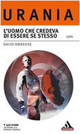 La Biblioteca Galattica: L'uomo che credeva di essere se stesso di David Ambrose | FantaScientifico ! | Scoop.it