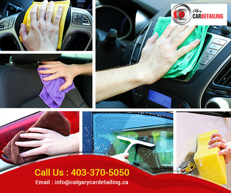 6 Best Tips From Car detailing Calgary To Keep Your Car Younger | Calgary Car Detailing – Home of Premium Auto Detailing Services | Scoop.it