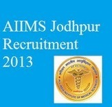 AIIMS Jodhpur Recruitment 2014 for 189 Faculty Jobs in Rajasthan   Customer Care Contact Number   Scoop.it