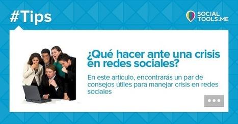 ¿Qué hacer ante una crisis en redes sociales? | MediosSociales | Scoop.it