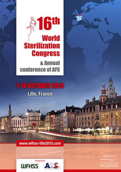 16ème édition du congrès WFHSS – Lille 2015 – La Stérilisation médicale | La Stérilisation Médicale | Scoop.it