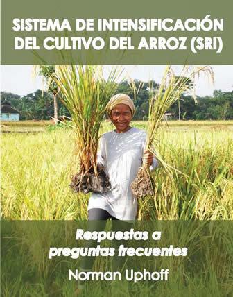 Sistema de Intensificatión del Cultivo del Arroz (SRI) | Selected News from SRI-Rice: April 2016 **sririce.org | Scoop.it