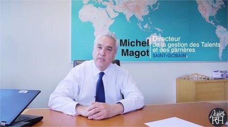 Interview de Michel Magot - Directeur de la Gestion des Talents et des Carrières chez Saint-Gobain - Video RH   Saint-Gobain Careers   Scoop.it