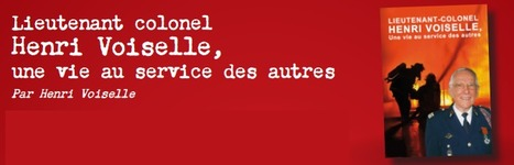 Livre du Lieutenant-colonel Henri Voiselle - BULLETIN DE SOUSCRIPTION | Udsp51 | SAPEURS-POMPIERS DE LA MARNE | Scoop.it