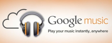 Google Music Launches: Free Cloud Storage, 320kps Downloads & D.I.Y. Artist Hub | Music business | Scoop.it