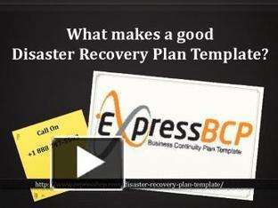 What makes a good Disaster Recovery Plan Template | Business Continuity Plan | Scoop.it