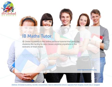 IB Online Tutor with Advance Keyskills | IB Global Academy | Scoop.it