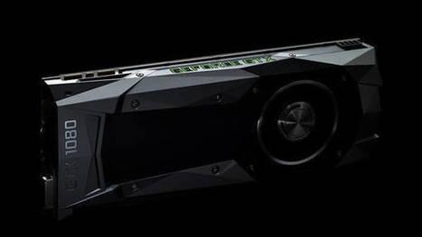 Nvidia anuncia GeForce GTX 1080 la nueva tarjeta más potente | Descargas Juegos y Peliculas | Scoop.it
