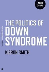 The Politics of Down Syndrome (book) | Inclusive Education | Scoop.it