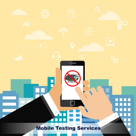 Mobile Testing Services | Quality Assuarnce Testing | Scoop.it