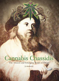 Is marijuana kosher? Cannabis Chassidis: free the weed. | Internet of the absurd | Scoop.it