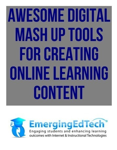 11 Awesome Mash Up Tools for Creating Digital Learning Content | OERemix: create, share, e-learn, curate: offene E-Learning-Module kuratieren | Scoop.it