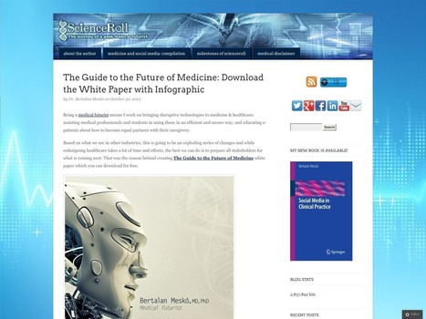The Guide to the Future of Medicine: Download the White Paper with Infographic | Healthcare Management & Health Systems | Scoop.it