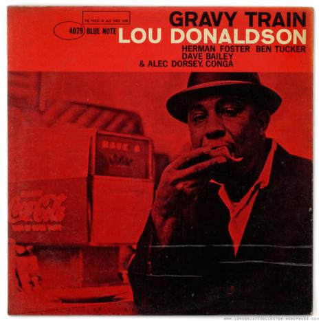 Lou Donaldson: Gravy Train (1961) Blue Note | Jazz Plus | Scoop.it
