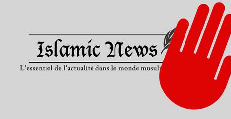 Islamic-News a été censuré pour l'analyse d'un discours publié | Libertés Numériques | Scoop.it