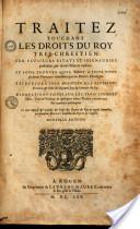 Traitez touchant les droits du Roy Tres-Chrestien sur plusieurs estats et seigneuries possedées par diuers Princes voisins... par Monsieur Dupuy | Seigneurs et rois en Guyenne | Scoop.it
