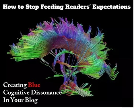 How to Blog Cognitive Dissonance and Create Deep Learning | ZipMinis: Science of Blogging | Scoop.it
