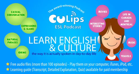 Culips ESL Podcast | Listen to English!  Speak English! | Scoop.it
