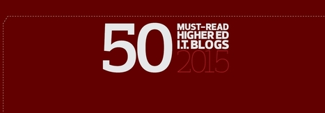 The 2015 Dean's List: EdTech's Must-Read Higher Ed IT Blogs | Hybrid Learning Initiative | Scoop.it
