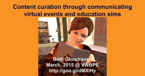 Presentation: VWBPE 2015 Content Curation Through Virtual World Communities.pptx | Mundos Virtuales, Educacion Conectada y Aprendizaje de Lenguas | Scoop.it
