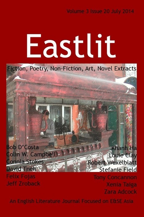 Eastlit July 2014: Asian Fiction. Poetry. Non-Fiction, Art. | English Literature and Art in East & South East Asia | Scoop.it