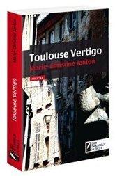 Toulouse Vertigo - Marie-Christine Janton   Concours Lecture Millefeuilles   Scoop.it