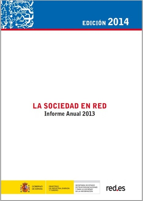 "Informe Anual ""La Sociedad en Red 2013"" (Edición 2014) 