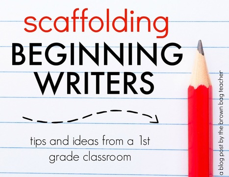 Scaffolding Beginning Writers | AdLit | Scoop.it