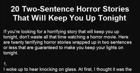 20 Terrifying Two-Sentence Horror Stories That Will Keep You Up At Night. #7 Gave Me Chills | Feed the Writer | Scoop.it