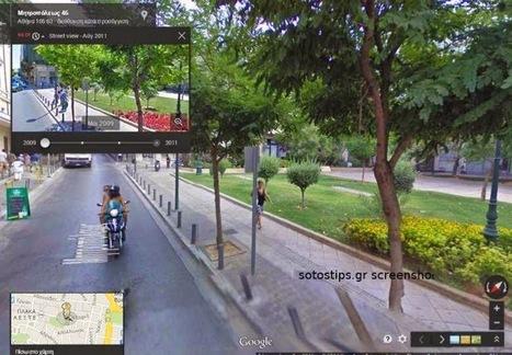 "Google Street View στην Ελλάδα! Ήδη είναι ""live"" στην χώρα - Sotostips | Blogging, other Social Media & Internet | Scoop.it"