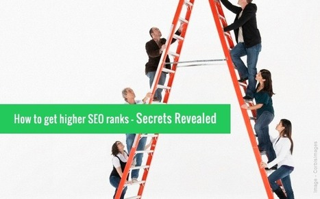 How to rank higher in Google? Secrets Revealed | splashsys | Scoop.it