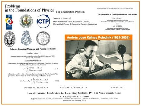 PROYECTO VES: Andrés José Kálnay (1932-2002): UCV, IVIC, y la Mecánica de Nambu entre nosotros | Proyecto VES . VES Project | Scoop.it
