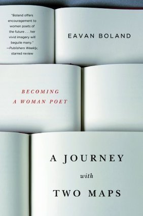 Journey with Two Maps: Becoming a Woman Poet, by Eavan Boland ... | The Irish Literary Times | Scoop.it