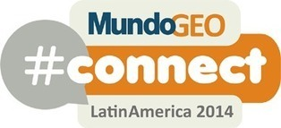 MundoGEO#Connect LatinAmerica 2014 | geoinformação | Scoop.it