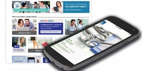 Axa déploie son environnement digital multi-accès - Ecommerce Magazine   La Banque digitale   Scoop.it