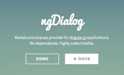 ngDialog.js, native Angular.js Dialogs and Popups provider | angular | Scoop.it
