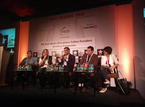 Desi Media Disruption Founders at FICCI FRAMES 2015 | digital entrereneurship | Scoop.it