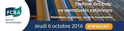 Journée technique Finition des bois en menuiserie extérieure le 6 octobre 2016 | FCBA | Menuiserie et Panneaux | Scoop.it
