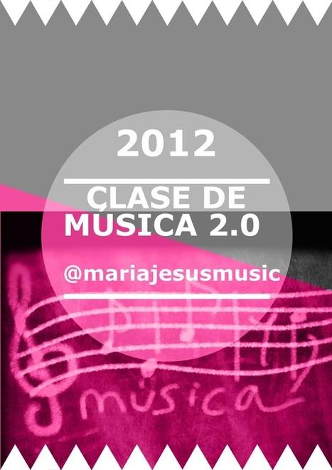 Clase de música 2.0 - @mariajesusmusic | Educación, Tecnologías y más... | Scoop.it