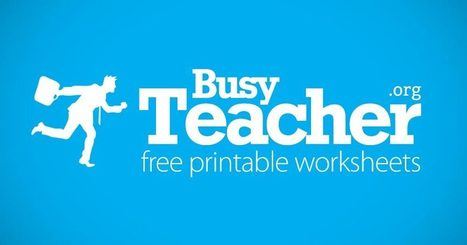 BusyTeacher: Free Printable Worksheets For Busy English Teachers | Tools for Teachers & Learners | Scoop.it
