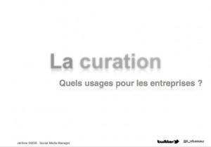 La curation, Quels usages pour les entreprises ? | E-Reputation de la veille | Mon moleskine | Scoop.it